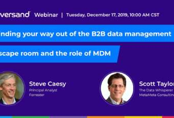 Finding your way out of the B2B data management escape room and the role of MDM